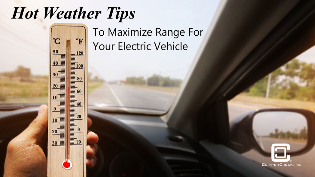Hot Weather Tips for Electric Vehicles
